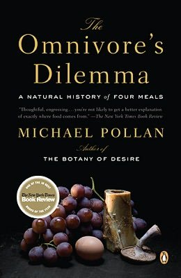 The Omnivore's Dilemma Michael Pollan